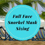 Full Face Snorkel Masks – How to pick the correct size